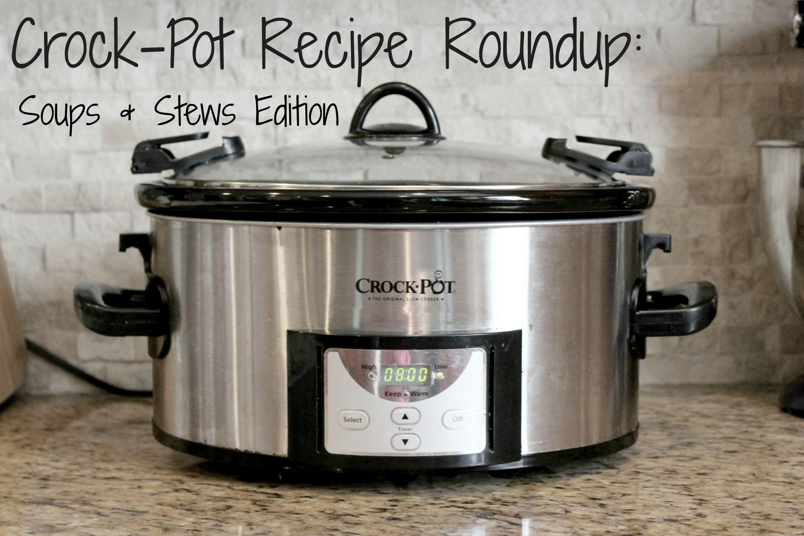 CrockPot Recipe Roundup: Soups and Stews Edition
