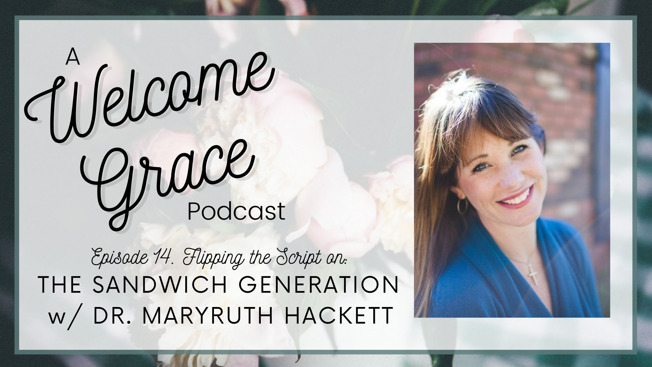 Flipping the Script on the Sandwich Generation with MaryRuth