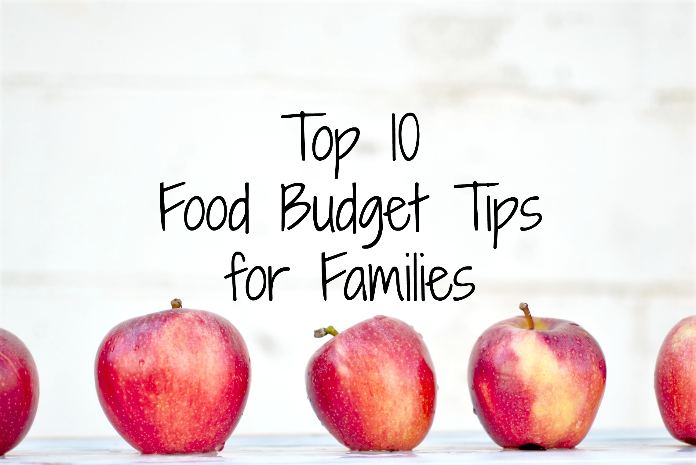 Top 10 Food Budget Tips for Families