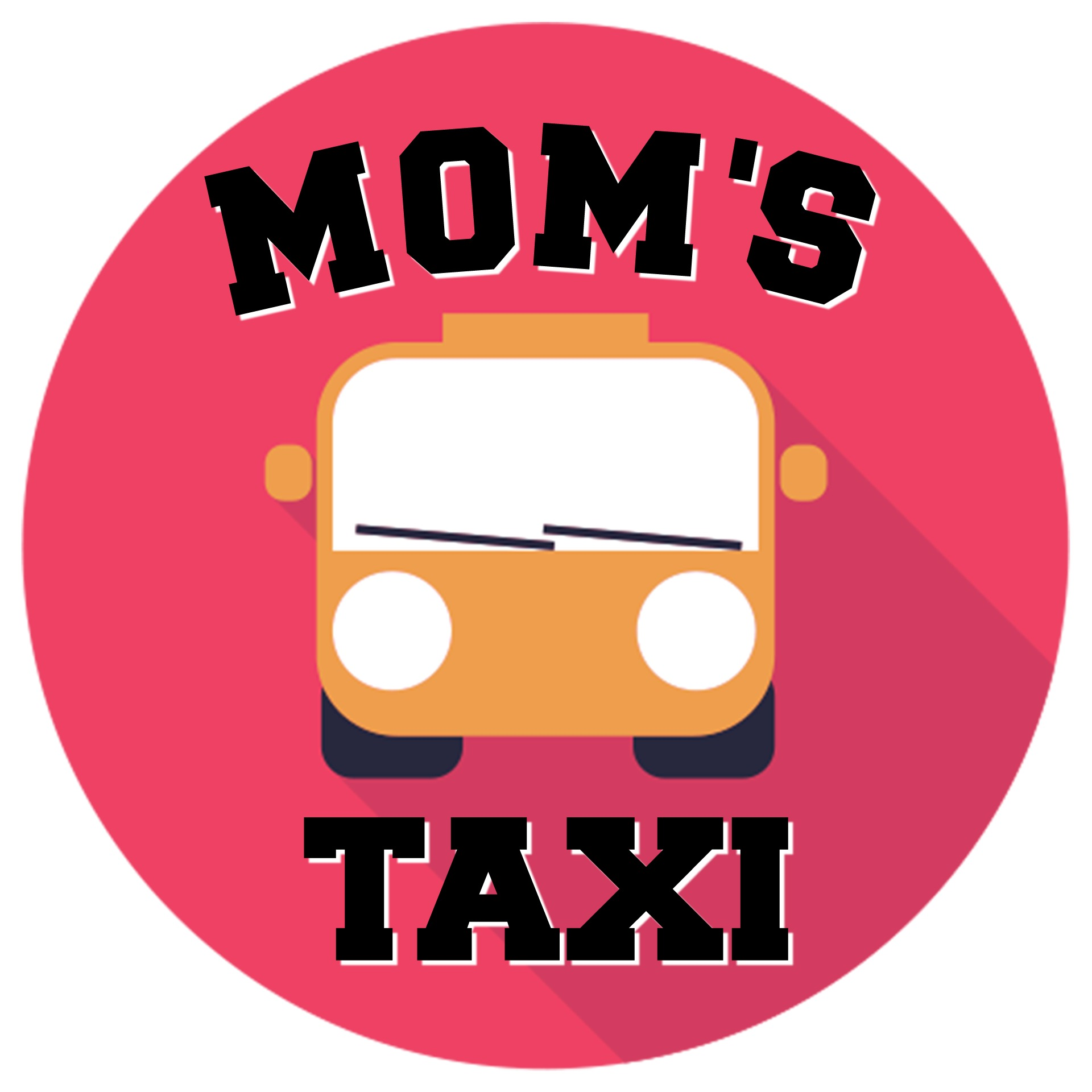 Mom's Taxi…On Duty!