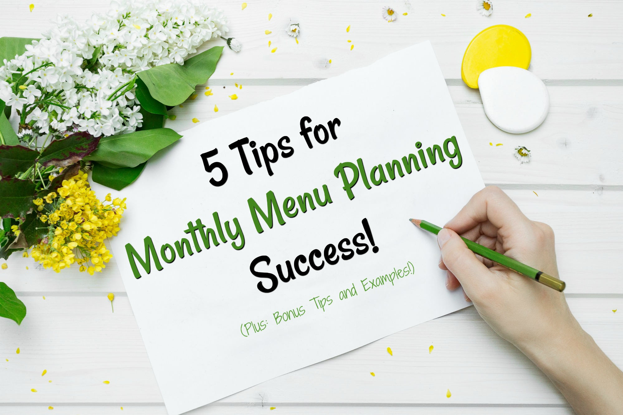 5 Tips for Monthly Menu Planning Success!