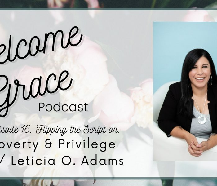 Flipping the Script on Poverty and Privilege with Leticia