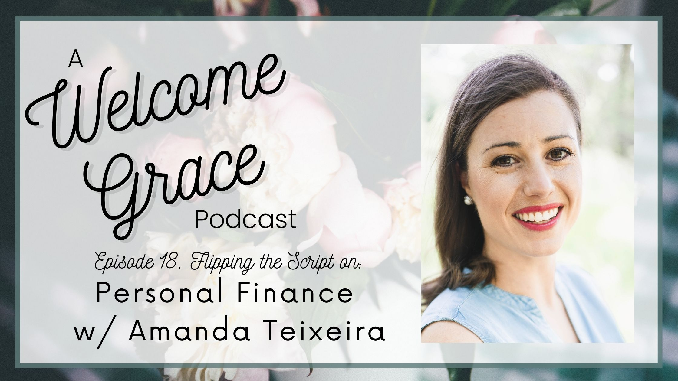 Flipping the Script on Personal Finance with Amanda
