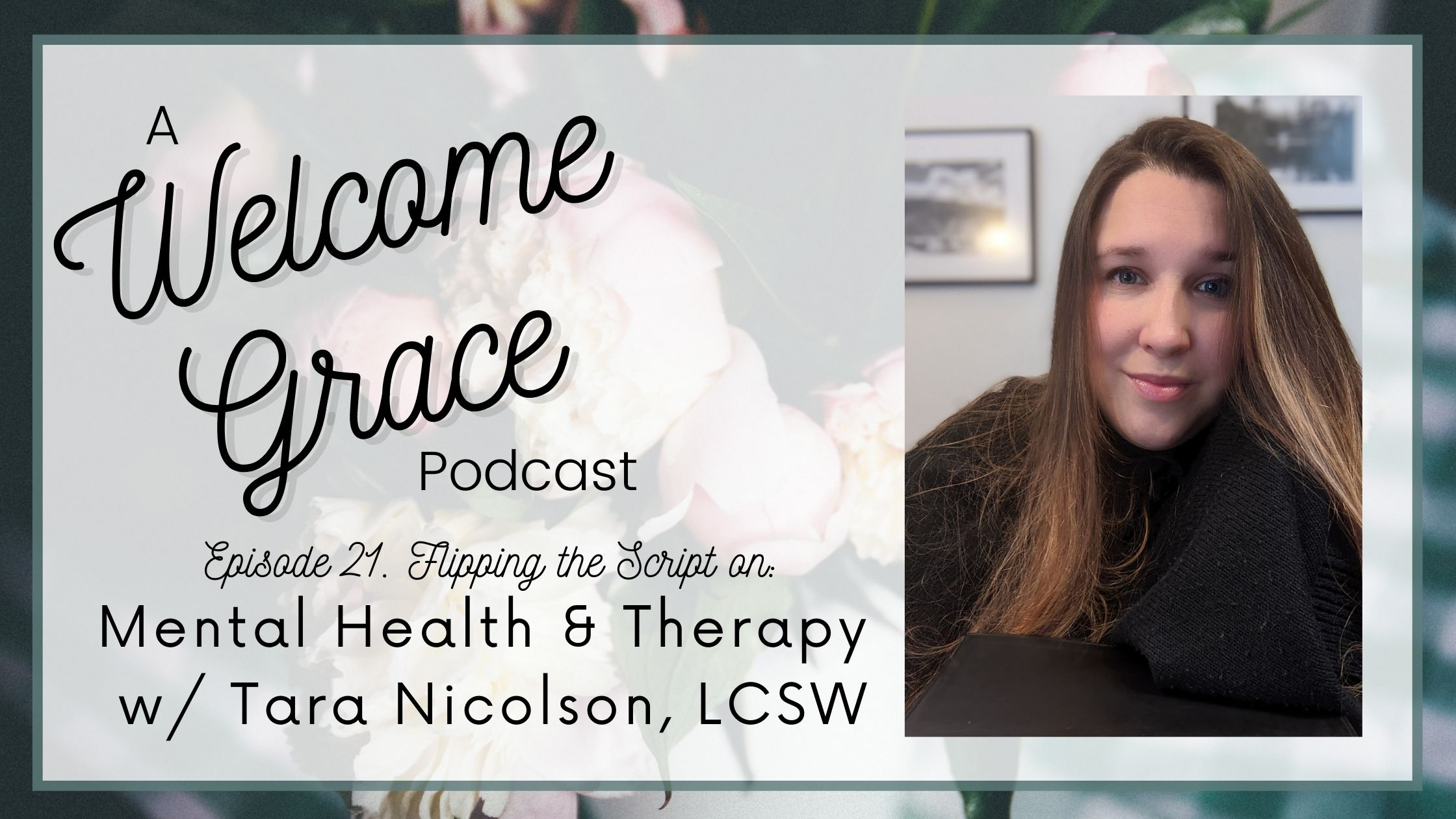 Flipping the Script on Mental Health & Therapy with Tara